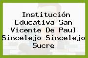 Institución Educativa San Vicente De Paul Sincelejo Sincelejo Sucre
