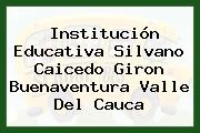 Institución Educativa Silvano Caicedo Giron Buenaventura Valle Del Cauca