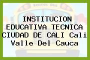 Institución Educativa Técnica Ciudad De Cali Cali Valle Del Cauca