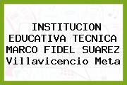 Institución Educativa Tecnica Marco Fidel Suarez Villavicencio Meta