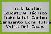 Institución Educativa Técnico Industrial Carlos Sarmiento Lora Tuluá Valle Del Cauca
