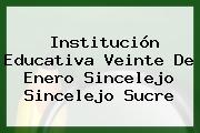 Institución Educativa Veinte De Enero Sincelejo Sincelejo Sucre