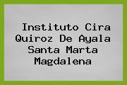 Instituto Cira Quiroz De Ayala Santa Marta Magdalena