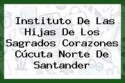 Instituto De Las Hijas De Los Sagrados Corazones Cúcuta Norte De Santander