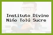 Instituto Divino Niño Tolú Sucre