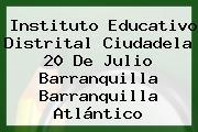 Instituto Educativo Distrital Ciudadela 20 De Julio Barranquilla Barranquilla Atlántico