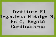 Instituto El Ingenioso Hidalgo S. En C. Bogotá Cundinamarca