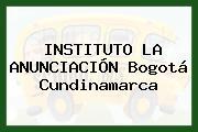 INSTITUTO LA ANUNCIACION Bogotá Cundinamarca