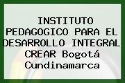 Instituto Pedagógico Para El Desarrollo Integral Crear Bogotá Cundinamarca