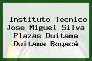 Instituto Tecnico Jose Miguel Silva Plazas Duitama Duitama Boyacá