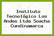 Instituto Tecnológico Los Andes Ltda Soacha Cundinamarca