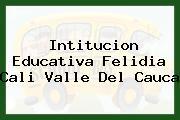 Intitucion Educativa Felidia Cali Valle Del Cauca