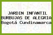 Jardín Infantil Burbujas De Alegría Bogotá Cundinamarca