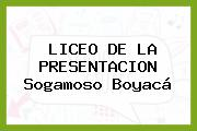 LICEO DE LA PRESENTACION Sogamoso Boyacá