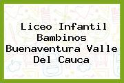 Liceo Infantil Bambinos Buenaventura Valle Del Cauca