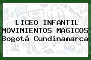 Liceo Infantil Movimientos Mágicos Bogotá Cundinamarca