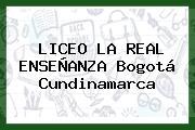 Liceo La Real Enseñanza Bogotá Cundinamarca