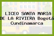 Liceo Santa Maria De La Riviera Bogotá Cundinamarca