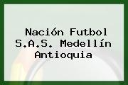 Nación Futbol S.A.S. Medellín Antioquia