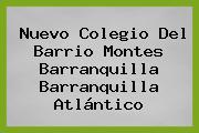 Nuevo Colegio Del Barrio Montes Barranquilla Barranquilla Atlántico
