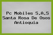 Pc Mobiles S.A.S Santa Rosa De Osos Antioquia