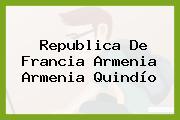 Republica De Francia Armenia Armenia Quindío