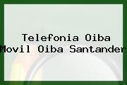 Telefonia Oiba Movil Oiba Santander