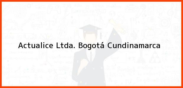 Teléfono, Dirección y otros datos de contacto para Actualice Ltda., Bogotá, Cundinamarca, Colombia