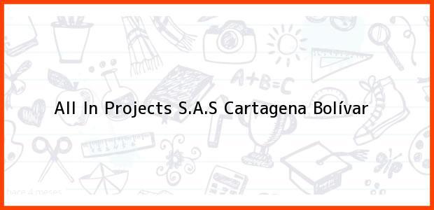 Teléfono, Dirección y otros datos de contacto para All In Projects S.A.S, Cartagena, Bolívar, Colombia