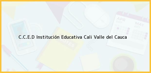 Teléfono, Dirección y otros datos de contacto para C.C.E.D. Institución Educativa, Cali, Valle del Cauca, Colombia