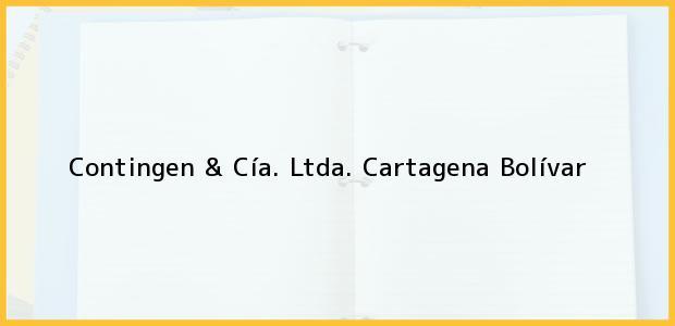 Teléfono, Dirección y otros datos de contacto para Contingen & Cía. Ltda., Cartagena, Bolívar, Colombia