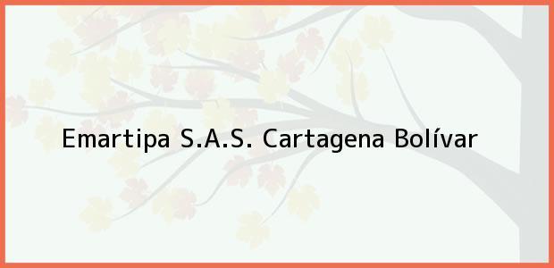 Teléfono, Dirección y otros datos de contacto para Emartipa S.A.S., Cartagena, Bolívar, Colombia