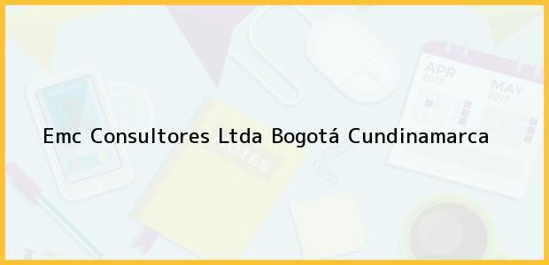 Teléfono, Dirección y otros datos de contacto para Emc Consultores Ltda, Bogotá, Cundinamarca, Colombia