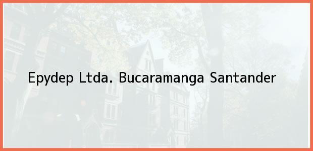 Teléfono, Dirección y otros datos de contacto para Epydep Ltda., Bucaramanga, Santander, Colombia