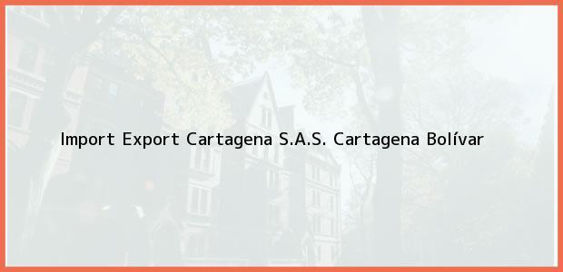 Teléfono, Dirección y otros datos de contacto para Import Export Cartagena S.A.S., Cartagena, Bolívar, Colombia