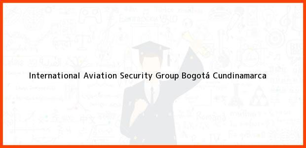 Teléfono, Dirección y otros datos de contacto para International Aviation Security Group, Bogotá, Cundinamarca, Colombia