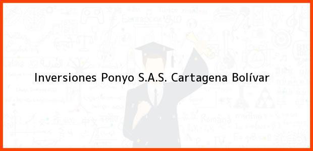 Teléfono, Dirección y otros datos de contacto para Inversiones Ponyo S.A.S., Cartagena, Bolívar, Colombia