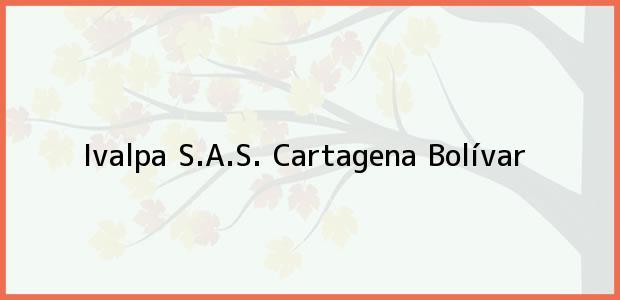 Teléfono, Dirección y otros datos de contacto para Ivalpa S.A.S., Cartagena, Bolívar, Colombia