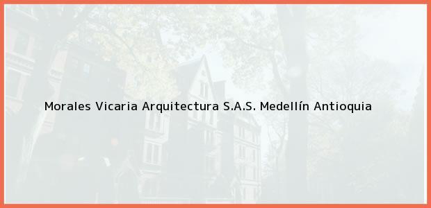Teléfono, Dirección y otros datos de contacto para Morales Vicaria Arquitectura S.A.S., Medellín, Antioquia, Colombia