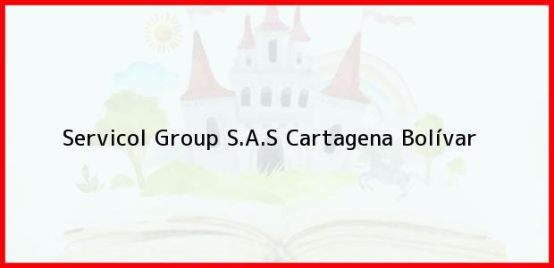 Teléfono, Dirección y otros datos de contacto para Servicol Group S.A.S, Cartagena, Bolívar, Colombia