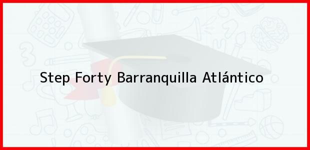 Teléfono, Dirección y otros datos de contacto para Step Forty, Barranquilla, Atlántico, Colombia