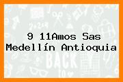 9 11Amos Sas Medellín Antioquia