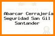 Abarcar Cerrajería Seguridad San Gil Santander