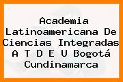 Academia Latinoamericana De Ciencias Integradas A T D E U Bogotá Cundinamarca