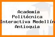 Academia Politécnica Interactiva Medellín Antioquia