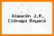 Almacén J.R. Ciénaga Boyacá