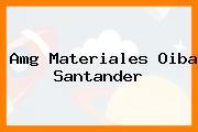Amg Materiales Oiba Santander