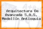 Arquitectura De Avanzada S.A.S. Medellín Antioquia