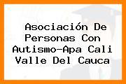 Asociación De Personas Con Autismo-Apa Cali Valle Del Cauca