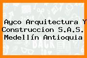 Ayco Arquitectura Y Construccion S.A.S. Medellín Antioquia
